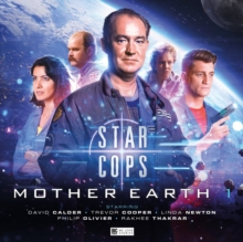Star Cops - Mother Earth Part 1, CD-Audio Book