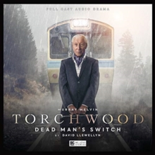 Torchwood #33 Dead Man's Switch, CD-Audio Book