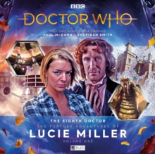 The Eighth Doctor Adventures - The Further Adventures of Lucie Miller, CD-Audio Book