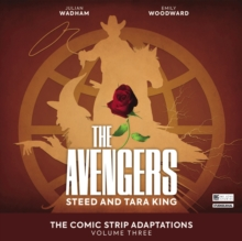 The Avengers -  The Comic Strip Adaptations Volume 3 - Steed and Tara King, CD-Audio Book