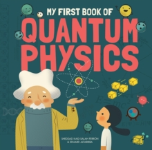My First Book of Quantum Physics, Hardback Book