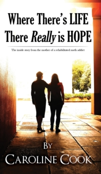 Where There is Life, There REALLY is Hope, Hardback Book