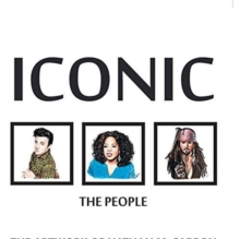 ICONIC THE PEOPLE, Hardback Book