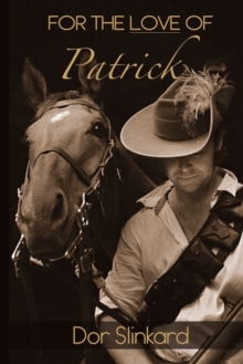 FOR THE LOVE OF PATRICK, Paperback Book