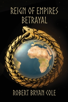 Reign of Empires - Betrayal, Paperback Book