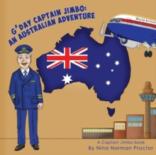 G'Day Captain Jimbo: : An Australian Adventure, Paperback Book