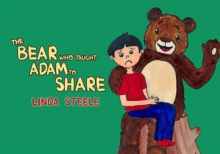 The Bear Who Taught Adam to Share, Paperback Book
