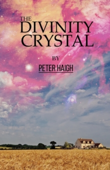 The Divinity Crystal, Paperback Book