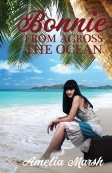 Bonnie From Across the Ocean, Paperback Book
