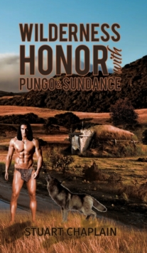 Wilderness Honor with Pungo and Sundance, Hardback Book