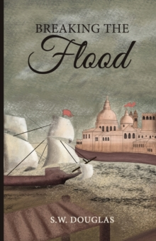 Breaking the Flood, Paperback Book