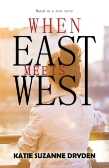 When East Meets West, Paperback Book