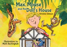 Max, Mouse and the Doll's House, Paperback Book