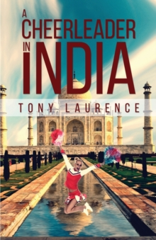 A Cheerleader in India, Paperback Book