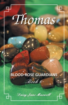 Thomas : Blood-Rose Guardians Book 6, Paperback / softback Book
