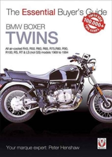 BMW Boxer Twins : All air-cooled R45, R50, R60, R65, R75, R80, R90, R100, RS, RT & LS (Not GS) models 1969 to 1994, Paperback / softback Book