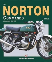 The Norton Commando Bible : All Models 1968 to 1978, Hardback Book