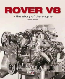 Rover V8 - The Story of the Engine, Hardback Book