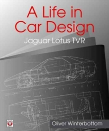 A Life in Car Design - Jaguar, Lotus, TVR, Hardback Book