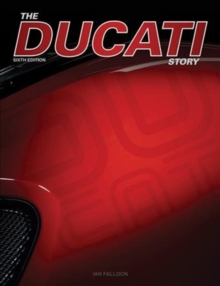 The Ducati Story - 6th Edition, Hardback Book