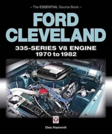 Ford Cleveland 335-Series V8 Engine 1970 to 1982 : The Essential Source Book, Paperback Book