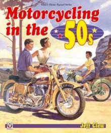 Motorcycling in the '50s, Paperback Book