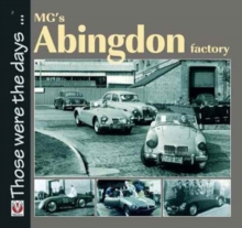 MG's Abingdon Factory, Paperback Book