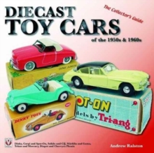 Diecast Toy Cars of the 1950s & 1960s, Paperback Book