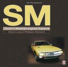 SM : Citroen's Maserati-Engined Supercar, Paperback Book