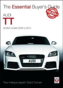 Audi TT Mk2 2006 to 2014 : Essential Buyer's Guide, Paperback Book