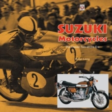Suzuki Motorcycles - The Classic Two-stroke Era, Hardback Book
