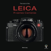 The Book of the Leica R-series Cameras, Hardback Book