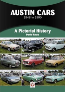 Austin Cars 1948 to 1990 : A Pictorial History, Paperback / softback Book