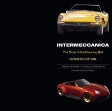 Intermeccanica - The Story of the Prancing Bull : Second Edition, Hardback Book
