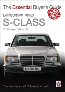 Mercedes-Benz S-Class : W126 Series 1979 to 1991, Paperback / softback Book