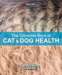 The Complete Book of Cat and Dog Health, Paperback / softback Book