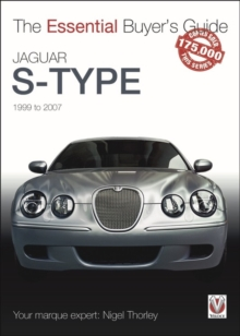 Jaguar S-Type - 1999 to 2007 : The Essential Buyer's Guide, Paperback / softback Book