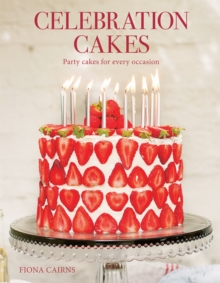 Celebration Cakes : Party Cakes for Every Occassion, Paperback Book