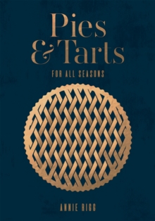 Pies & Tarts : For all seasons, Hardback Book