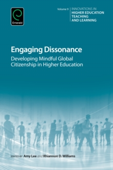 Engaging Dissonance : Developing Mindful Global Citizenship in Higher Education, Hardback Book
