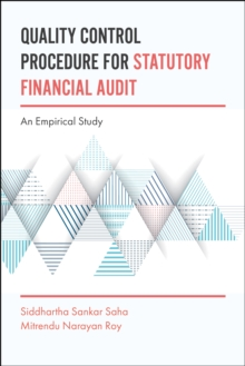 Quality Control Procedure for Statutory Financial Audit : An Empirical Study, Hardback Book