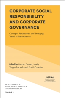 Corporate Social Responsibility and Corporate Governance : Concepts, Perspectives and Emerging Trends in Ibero-America, Hardback Book