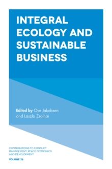 Integral Ecology and Sustainable Business, Hardback Book
