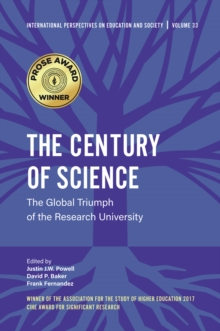 The Century of Science : The Global Triumph of the Research University, Hardback Book