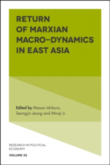 Return of Marxian Macro-Dynamics in East Asia, Hardback Book