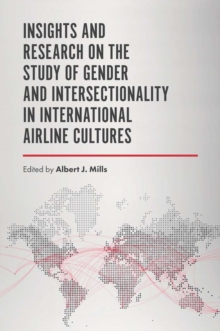 Insights and Research on the Study of Gender and Intersectionality in International Airline Cultures, Hardback Book