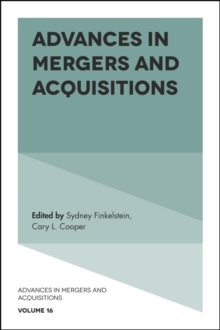 Advances in Mergers and Acquisitions, Hardback Book