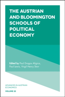 The Austrian and Bloomington Schools of Political Economy, Hardback Book