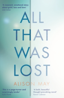 All That Was Lost, Paperback / softback Book