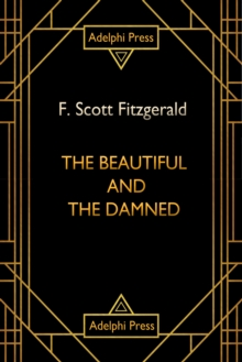 The Beautiful and Damned, EPUB eBook
